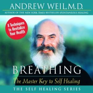 Breathing_by_dr_andrew_weil